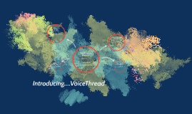 VoiceThread: An Overview