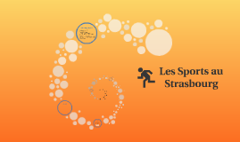 Les Sports au Strasbourg