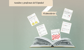 Sonidos y grafemas del Español