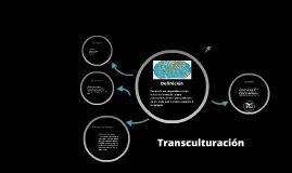 Copy of Transculturación