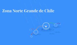 Zona Norte Grande de Chile