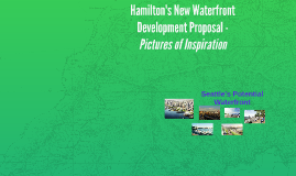 Hamilton's New Waterfront Development Proposal