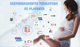 Deprendimiento prematuro de placenta
