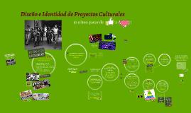 Identidad y Diseño de Proyectos Culturales