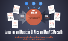 Ambition and Morals in Of Mice and Men V.S Macbeth