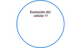 Evolución del celular !!!