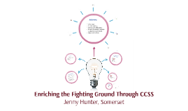 Enriching the Fighting Ground with CCSS