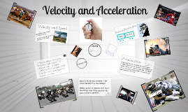 Copy of Velocity and Acceleration