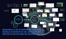 Copy of DESARROLLO DE PLATAFORMA WEB PARA EL MANEJO ESTADÍSTICO DE L