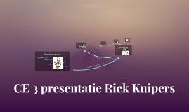 CE 3 presentatie Rick Kuipers