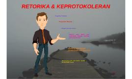 Copy of RETORIKA & KEPROTOKOLERAN