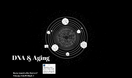 DNA & Aging