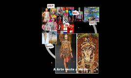 A Arte veste a Moda