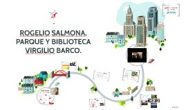 Copy of ROGELIO SALMONA, PARQUE Y BIBLIOTECA VIRGILIO BARCO