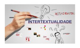 INTERTEXTUALIDADE I