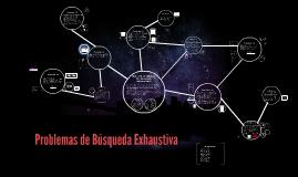 Copy of Problemas de Búsqueda Exhaustiva