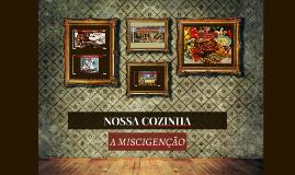 NOSSA COZINHA: A MISTURA