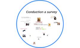 Conduction a survey