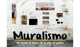 Copy of Muralismo