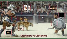 Gladiators vs Centurions