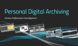Personal Digital Archiving - Staff