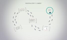El proceso de Innovación y Cambio en un ambiente laboral imp