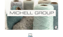 Copy of MICHELL GROUP