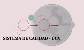 SISTEMA DE CALIDAD - UCV