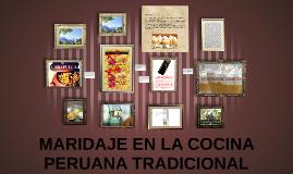 Copy of MARIDAJE EN LA COCINA PERUANA TRADICIONAL