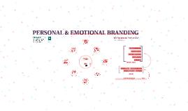 PERSONAL & EMOTIONAL BRANDING