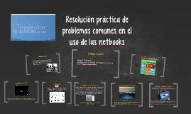 Resolución práctica de problemas comunes en el uso de netbooks