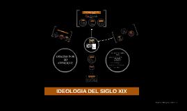 IDEOLOGIA DEL SIGLO XIX