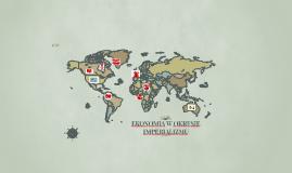 Ekonomia w okresie Imperializmu