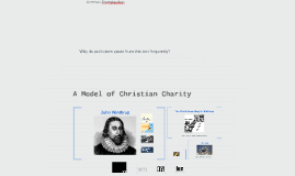 """""""A Model of Christian Charity"""" Winthrop"""