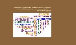 Progredir na aprendizagem de LE na escola pública: o que alunos do Ensino Fundamental II percebem sobre esse desafio