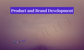 Product and Brand Development