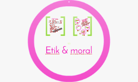 Etik och moral 18/19