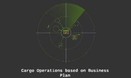 Cargo Operations using  Business Plan