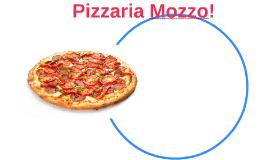 Pizzaria Mozzo!