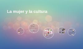 La mujer y la cultura