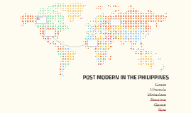 POST MODERN IN THE PHILIPPINES