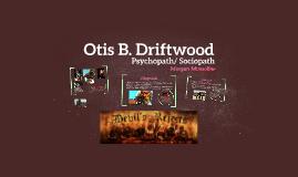 Otis B. Driftwood
