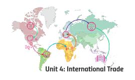 Unit 4: International Trade