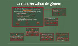 Copy of La transversalitat de gènere