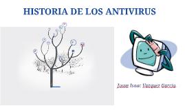 Copy of Historia y evolución de los virus y antivirus informáticos.