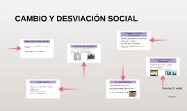CAMBIO Y DESVIACIÓN SOCIAL
