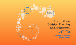 Instructional Division Planning and Assessment