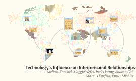 Technology's Influence on Interpersonal Relationships
