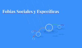 Fobias Sociales y Específicas