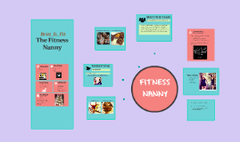 Britt_Is_Fit: The Fitness Nanny